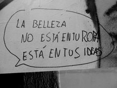 Lo Bueno Son Las Ideas Street Quotes, Frases Tumblr, More Than Words, Mood Quotes, Sentences, Just In Case, Tattoo Quotes, Inspirational Quotes, Wisdom