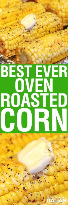 The Best Ever Oven Roasted Corn (With NEW VIDEO) is prepped and ready to go in the oven in just 10 minutes. This recipe is so simple you will be making it all year long! It is utterly life altering! Corn Recipes, Side Dish Recipes, Vegetable Recipes, Vegetarian Recipes, Dinner Recipes, Cooking Recipes, Healthy Recipes, Cooking Corn, Oven Roasted Corn