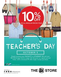 To our parents in school, advance HAPPY TEACHERS DAY!!!  And with this, SM Store Sta. Mesa is offering 10% OFF discounts on all regular-priced items on October 5!  Simply present your FACULTY or STUDENT ID and your SM Advantage Card with a minimum P1,500 single-receipt purchase.  #iLoveSM #iLoveSMStaMesa #EverythingsHere #SMEvents #SMAnnouncements