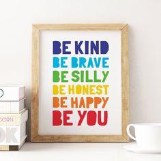 Nursery Printable Art: Be Kind Be Brave Be Happy, Kids Decor, Nursery Art, Baby Nursery Decor, Kids Baby Room Wall Art, Baby Nursery Art, Art Wall Kids, Art Kids, Nursery Decor, Colorful Playroom, Playroom Art, Children Playroom, Kids Room