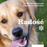 Najlepsza i najpiękniejsza książka o radości jaka kiedykolwiek istniała!!! (Wydawnictwo Salwator Kraków 2008, ISBN 978-83-60703-49-6)