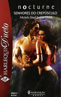 Meus Romances Blog: Beijo Da Lua - Michele Hauf & A Sociedade Secreta ...