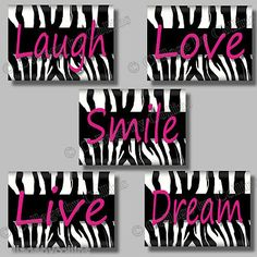 Love Laugh Smile Live Dream zebra print wall decor hot pink girls room dorm college nursery