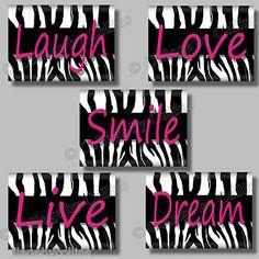 Love Laugh Smile Live Dream zebra print wall decor hot pink girls room dorm college nursery