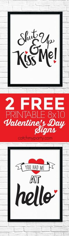 2 Romantic Free Printable Valentine's Day Signs! They'll fit in 8x10 inch frames and look great at your Valentine's Day dinner or party! | CatchMyParty.com