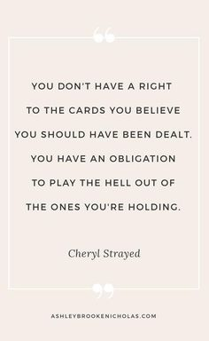 Inspirational Quotes about Work : One of my favorite Cheryl Strayed quotes click through to see 10 Cheryl Straye Great Inspirational Quotes, Amazing Quotes, Great Quotes, Quotes To Live By, Motivational Quotes, Change Quotes, Positive Quotes, Boss Babe, Words Quotes