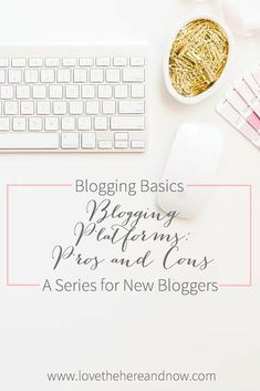 Blogging Platforms: Pros and Cons