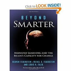 Beyond Smarter: Mediated Learning and the Brain's Capacity for Change: Reuven Feuerstein, Rafael S. Feuerstein, Louis H. Falik: 978080775118...