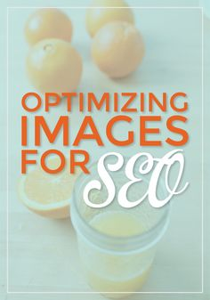 Optimize Images for SEO - Easy tips that can be used in both Blogger and WordPress! - via @Fran