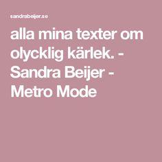 alla mina texter om olycklig kärlek. - Sandra Beijer