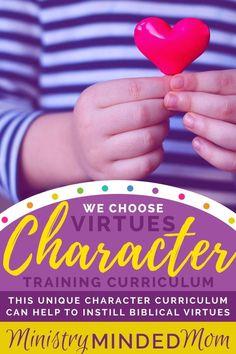 We Choose Virtues Character Training Curriculum Christian Parenting Books, Christian Homeschool, Christian Virtues, Parenting Articles, Parenting 101, Raising Godly Children, Christian Families, Teaching Kids, Teaching Resources