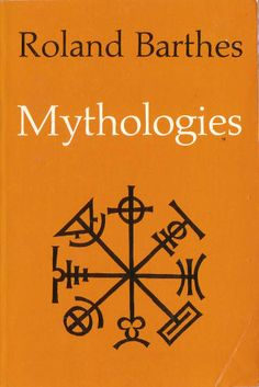 """[One] can conceive of very ancient myths, but there are no eternal ones; for it is human history which converts reality into speech, and it alone rules the life and death of mythical language."""