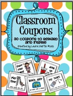 30 Fun, Easy, and virtually Free (all but one) Classroom Coupons. Coupons are ready to print and cut. Print them in color or gray scale! They l...