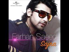 Sajna by Farhan saeed - full song - YouTube