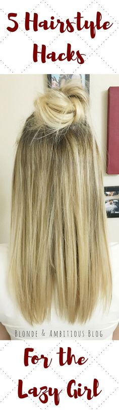 FIVE HAIRSTYLE HACKS FOR THE LAZY GIRL ---> the hairstyles that are easiest for the lazy college girl! Under 5 minutes for each style!