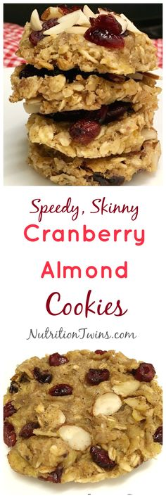 Speedy, Skinny Cranberry Almond Cookies | Only 82 Calories | No Added sugar | Great way to squash sugar cravings |For MORE RECIPES, fitness & nutrition tips please SIGN UP for our FREE NEWSLETTER www.Nutritiontwins.com