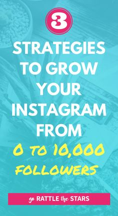 3 Strategies to grow your Instagram even if you're starting from zero. Reach the ever elusive 10k and become an Instagram influencer. | Social Media | Marketing