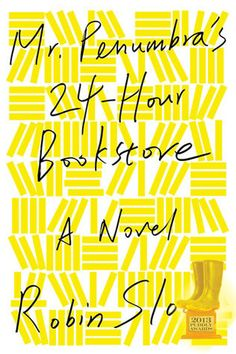 """Mr. Penumbra's 24-Hour Bookstore  by Robin Sloan -- Customer Comment from Cedate Shultz: """"As a bibliophile I can only imagine encountering book stacks that reach the heights of those in Mr. Penumbra's store. What the new clerk finds in these stacks, however, is nothing short of a wild romp through a world shrouded in mystery. What secret is it that the loyal patrons of this nocturnal store seek? Step across the threshold and find out... """""""