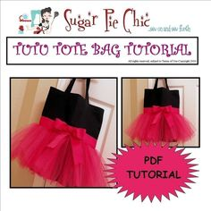 PDF Bag Tutorial  Tutu Tote Bag or Ballerina Bag  by SugarPieChic, $4.00