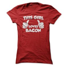 This girl loves bacon - #sweater coat #sweater tejidos. SATISFACTION GUARANTEED => https://www.sunfrog.com/No-Category/This-girl-loves-bacon-Ladies.html?68278