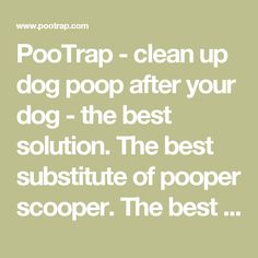 PooTrap - clean up dog poop after your dog - the best solution. The best substitute of pooper scooper. The best way cleaning up dog poop by no hand. PooTrap is the best pet product and pet supply of cleaning up dog poop. the PooTrap of official site-犬便圈-PooTrap-Ofpet.com-遛狗繫狗鏈、隨手清狗便,遛狗其實也可以很輕鬆-犬便圈-清理狗大便(清狗便,撿狗便)的好方法-處理狗便便的最新發明專利-犬便圈-PooTrap