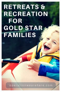 Retreats & recreation for Gold Star families #military