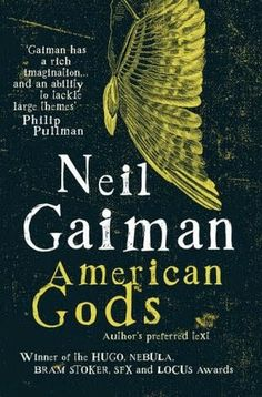The Cult of Me: Book Impressions - American Gods by Neil Gaiman