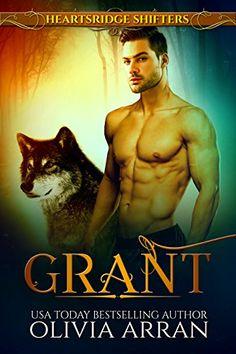 Heartsridge Shifters: Grant (The Protectors Book 2) by [Arran, Olivia]