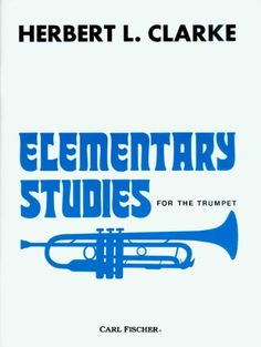 O2279 - Elementary Studies for the Trumpet by Herbert L. Clarke