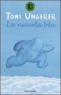 Tomi Ungere, La nuvola blu, ed. Mondadori