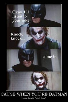 good way to ruin any knock knock joke....used it the other day, my friend was pissed