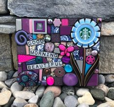 GOOD MORNING BEAUTIFUL.   handmade mixed media mosaic featuring an upcycled Starbucks cap as the center flower focal point.