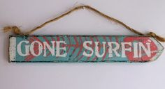 Gone Surfin Surf Sign Surf Decor Wood Beach Sign Distressed Wood Vintage Style Surfer Boy Girl Coastal Surf Nursery Baby Kids Party. $18.00, via Etsy.