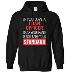 LOAN OFFICER - STANDARD T-Shirts, Hoodies (39.99$ ==► Shopping Now to order this Shirt!)