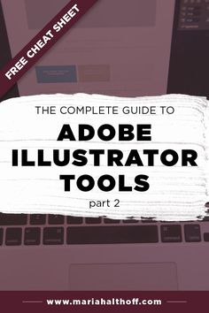 Learn how to use every single Adobe Illustrator tool from this guide! This is the perfect post for anyone teaching themselves graphic design or learning Adobe Illustrator.