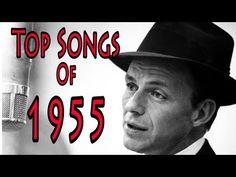 Top Songs of 1955 - YouTube