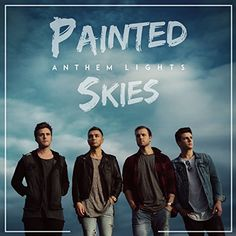 "Anthem Lights is raising funds for ""Painted Skies""- A new original album by Anthem Lights on Kickstarter! We want to use this new album to share our truth with the world. Join us in telling the story. Lights Band, Anthem Lights, Christian Singers, Christian Music, Spencer Kane, Cd Artwork, King And Country, Wife And Girlfriend, The Fam"