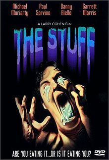 The Stuff, 1985, USA. watched 19/09/2012