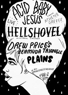 Flyer for the upcoming Acid Baby Jesus/Hellshovel show at the Firehouse. Hayley Grimes ⓒ