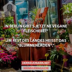 Vegane Fleischerei #derneuemann #humor #lustig #spaß Funny Facts, Funny Quotes, True Words, Daily Quotes, True Stories, I Laughed, Good Books, Fails, Laughter