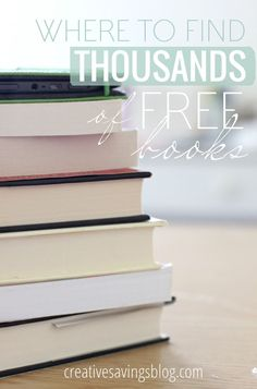 Love to read, but can't afford to spend any more money on books? Here's how to find thousands of free books with absolutely no strings attached. Includes a list of my favorite ideas and websites!