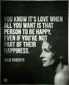 I've always believe that. Sometimes you cant have the one you will always love but you want him/her to always be happy