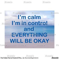 I'm Calm I'm in Control Postcard