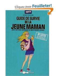 Guide de survie de la jeune maman - Marie Thuillier - Amazon.fr - Livres