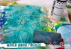 White Paint Resist using StencilGirl stencils from Traci Bautista.