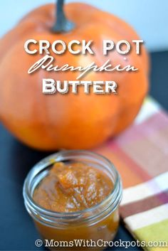 Crock Pot Pumpkin Butter Recipe! Great for toast, bagels, and more! Super simple! (Homemade Butter Crock Pot)