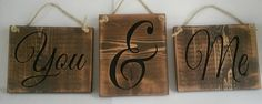 Items similar to Set of 3 rustic wood romantic signs, You & Me on Etsy Carved Wood Signs, Jewelry Candles, Hearth And Home, Sell On Etsy, Beautiful Bedrooms, Rustic Wood, Candle Holders, Rest, Carving