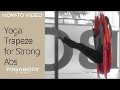 Yoga Trapeze: Strong Abs Yoga Sequence - YouTube