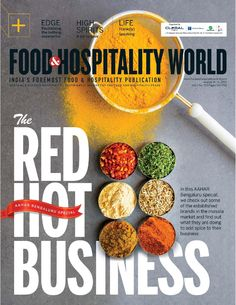 Food and Hospitality World (Vol.3, No.23) August 16-31, 2015  India's Foremost Food & Hospitality Publication