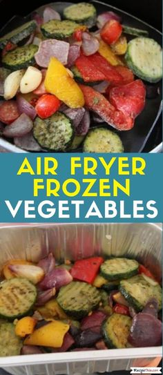 Air Fryer Frozen Vegetables